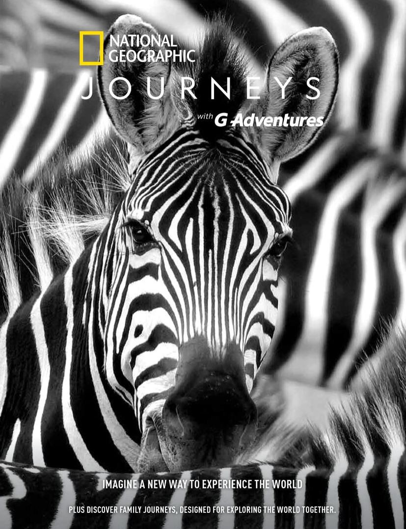 National Geographic Journeys with G Adventures: Imagine a new way to experience the world